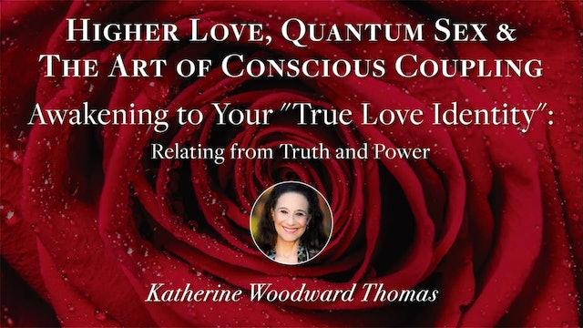 Higher Love Module 04