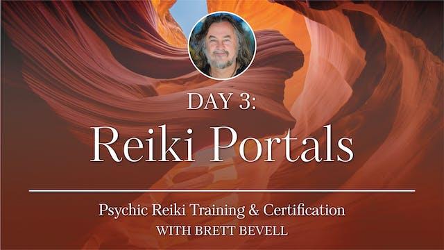 Day Three: Reiki Portals