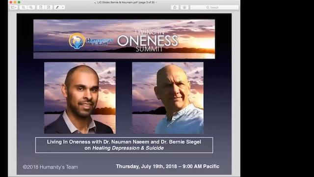 LIO 2018 Dr Nauman Naeem and Dr Bernie Siegel - Healing Depression & Suicide