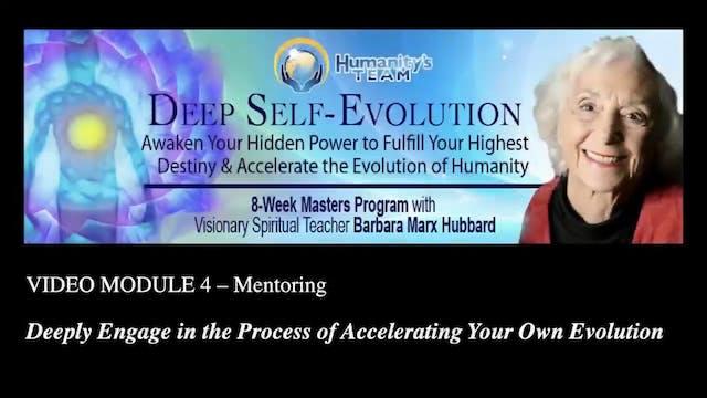 4 Mentoring with Barbara Marx Hubbard