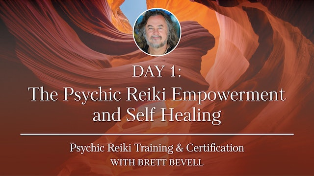 Day One: The Psychic Reiki Empowerment and Self Healing