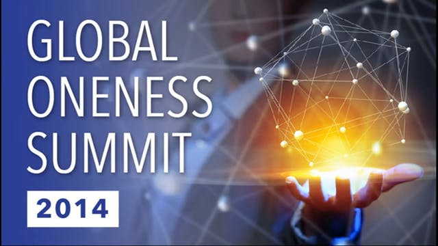 Global Oneness Day 2014 Creating Heal...