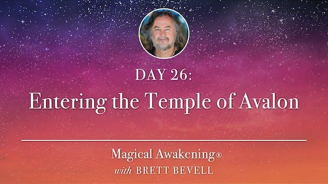 Magical Awakening® Day 26: Entering t...