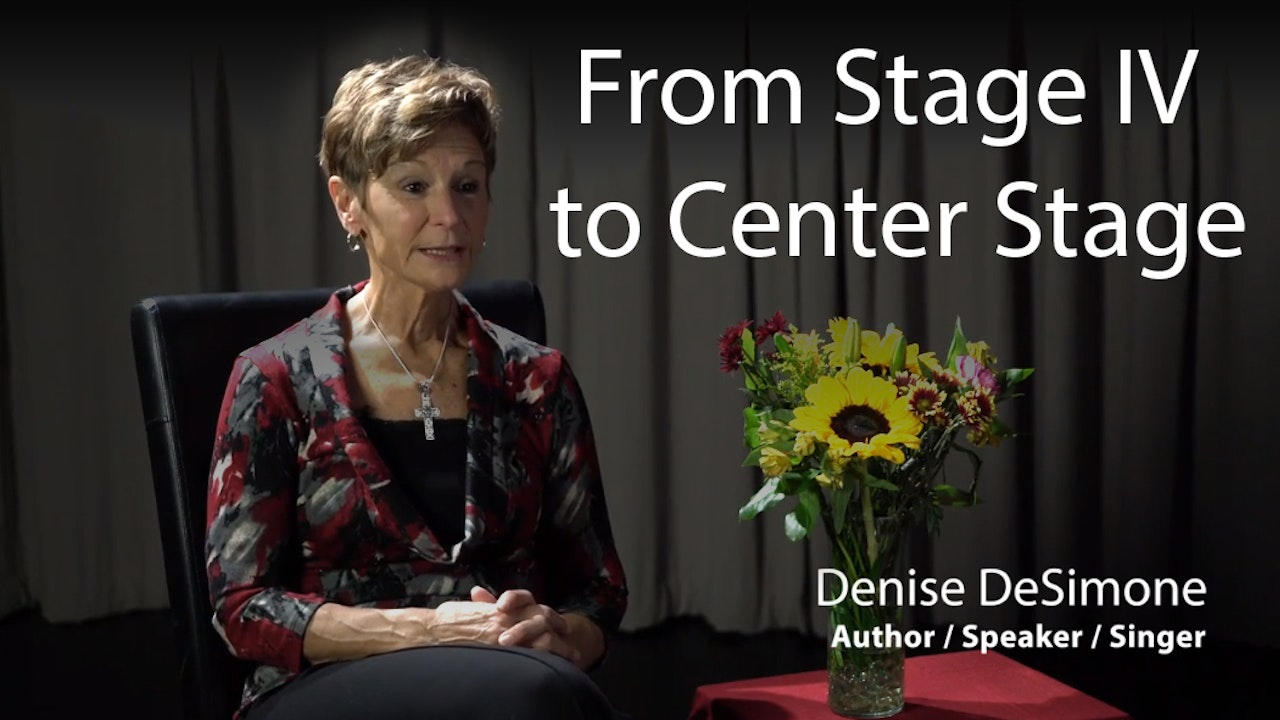 From Stage Four to Center Stage with Denise DeSimone