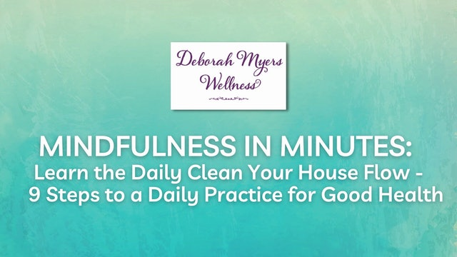 Wellness from the Inside Out with Deborah Myers Module 1
