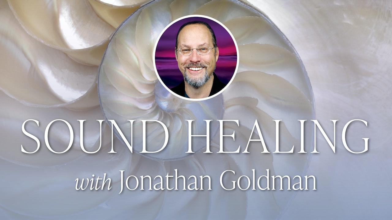 Sound Healing with Jonathan Goldman