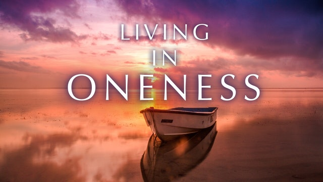 Living in Oneness Interview Series