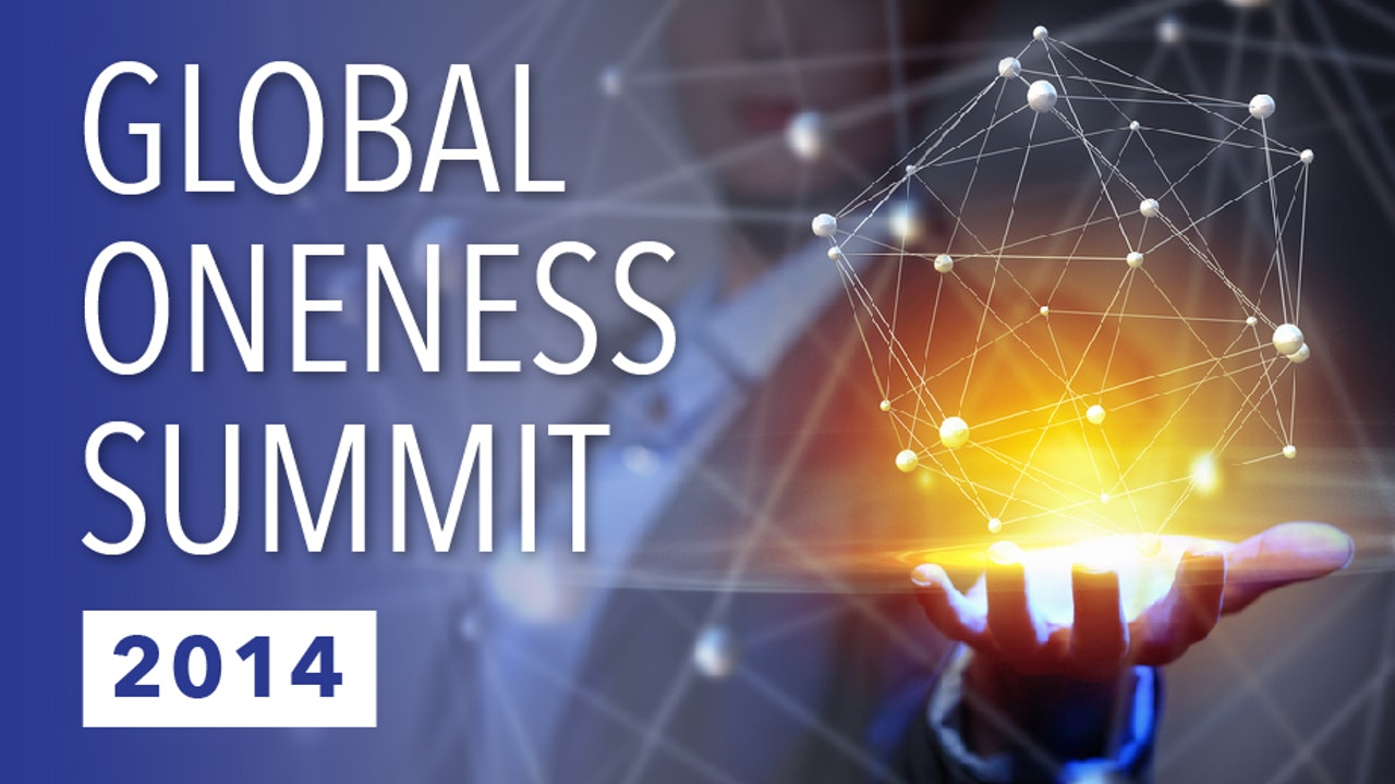 Global Oneness Summit 2014