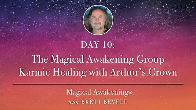 MA Day 10: The Magical Awakening Grou...
