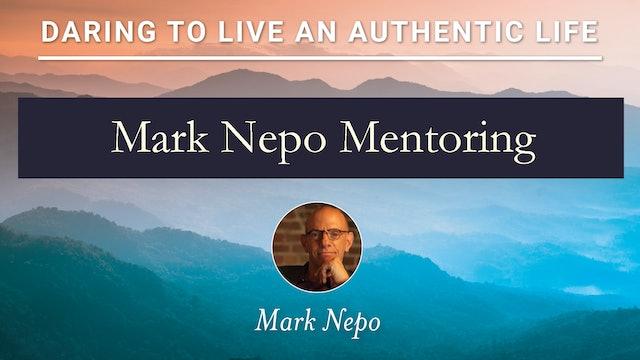 Mark Nepo Mentoring #2 6-17-21