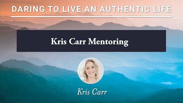Kris Carr Mentoring #3 6-25-21