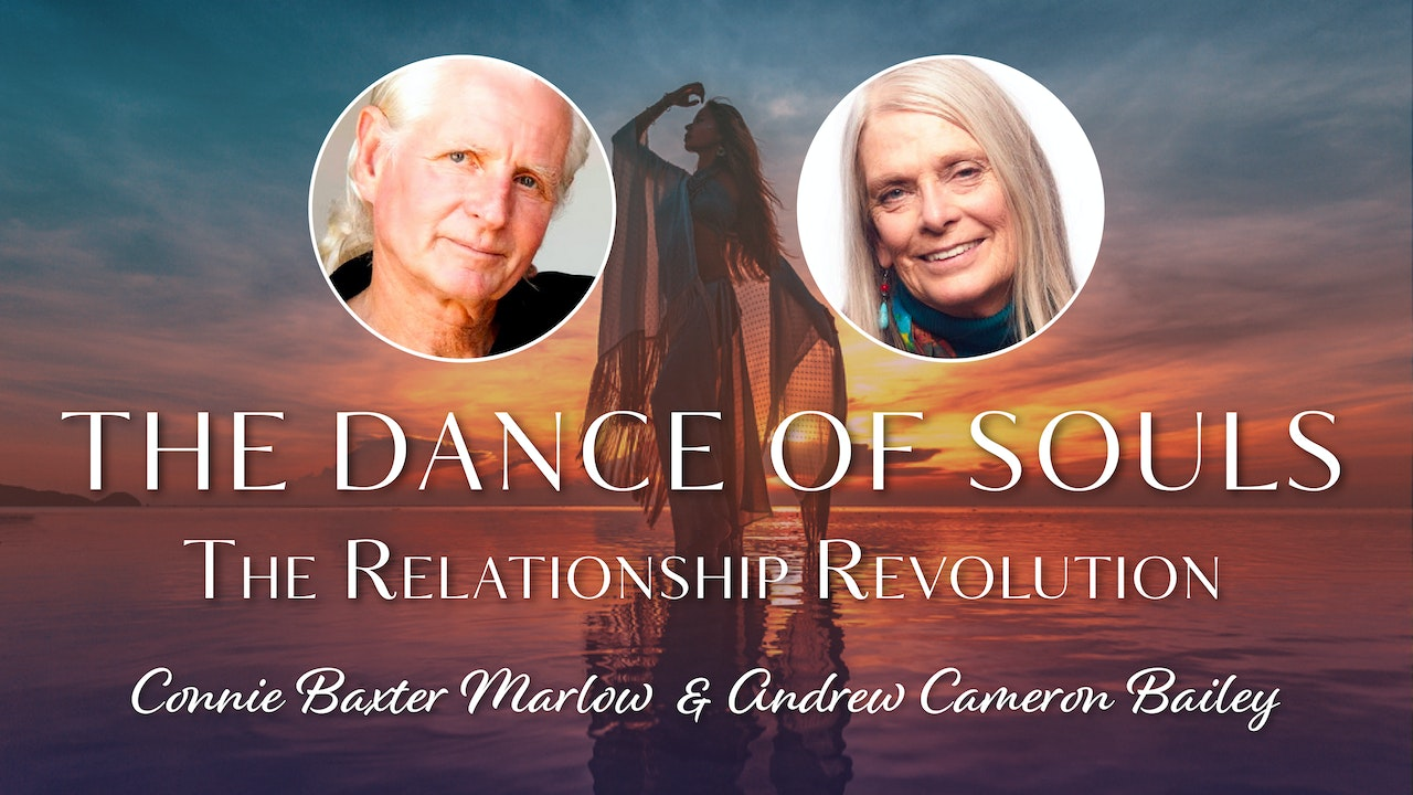 The Dance of Souls: The Relationship (R)Evolution
