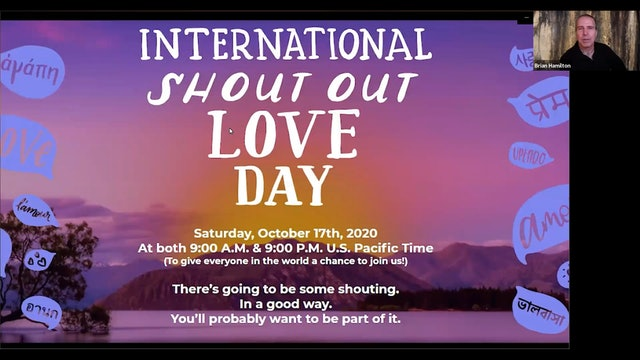 Global Oneness Summit 2020 - AM Shout Out Love