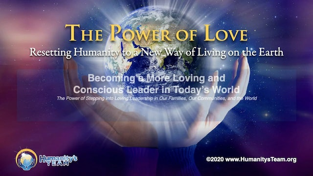 9: Global Oneness Summit 2020 - Becoming a More Loving & Conscious Leader
