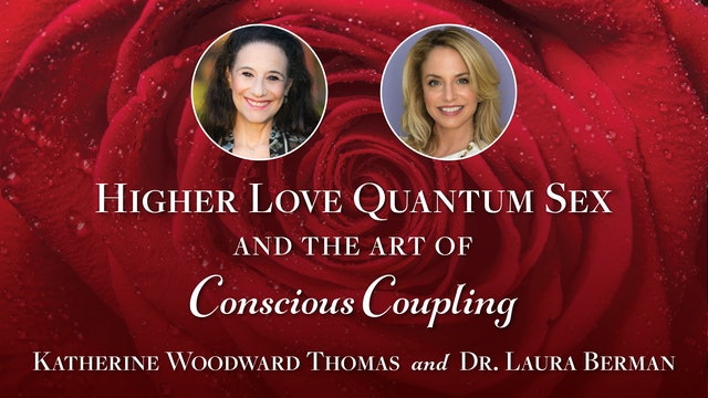Katherine Woodward Thomas & Dr Laura Berman's Fireside Chat – August 26th