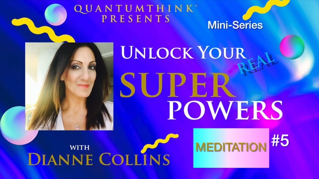 SP-9 Strengthen Your Faculty of Meditation with Dianne Collins