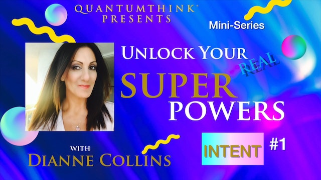 SP-5 Master The Dynamic of Intent with Dianne Collins