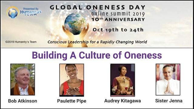20: Global Oneness Day 2019 - Building A Culture of Oneness
