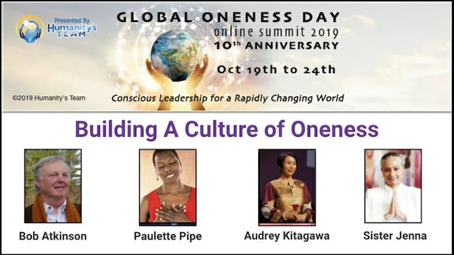 20: Global Oneness Day 2019 - Buildin...