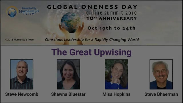 17: Global Oneness Day 2019 - The Great Upwising