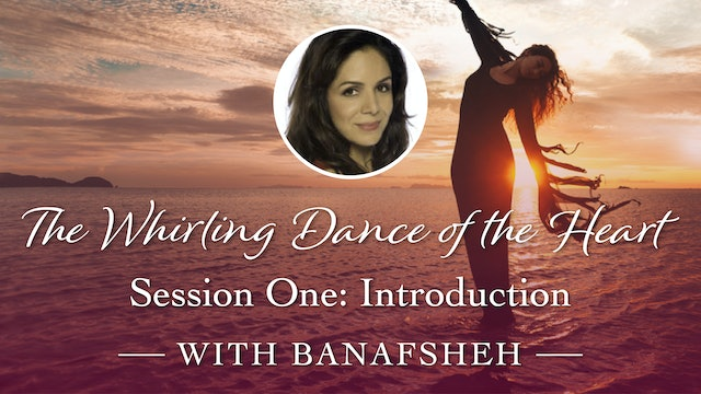 Whirling Dance of the Heart Session 1: Intro to the Sufi Path and the Sama