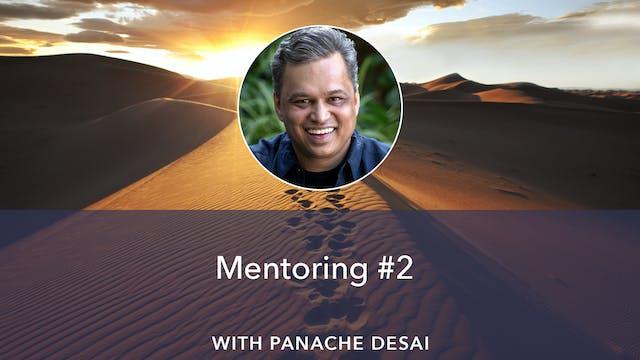 Limitless - Panache Desai Mentoring #2