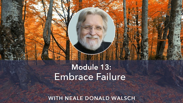 13: Embrace Failure with Neale Donald Walsch