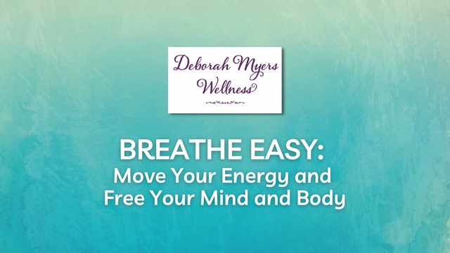 Wellness from the Inside Out with Deborah Myers Module 2