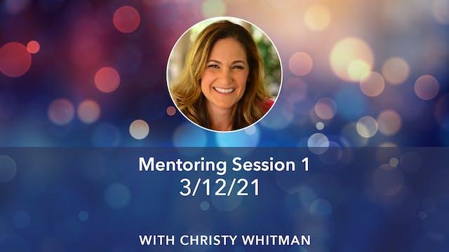 Christy Mentoring #1 3-12-21