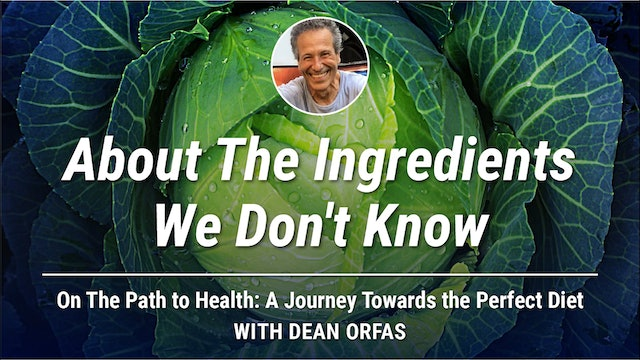 On The Path to Health - About The Ingredients We Don't Know