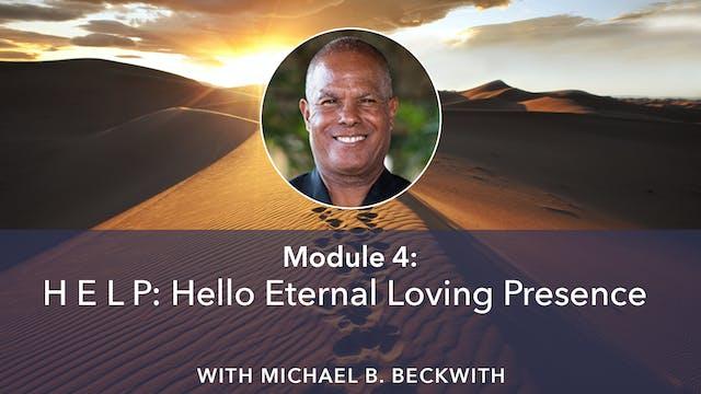 4: H E L P: Hello Eternal Loving Pres...