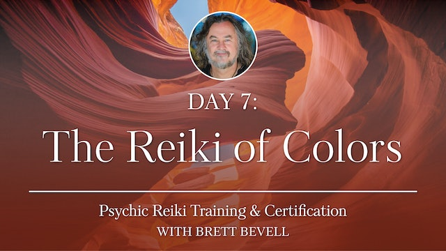 Day Seven: The Reiki of Colors