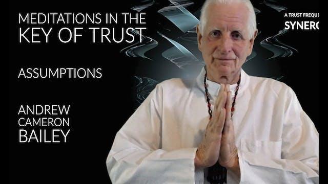 Meditation: ASSUMPTIONS