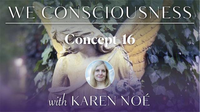 We Consciousness - Concept 16