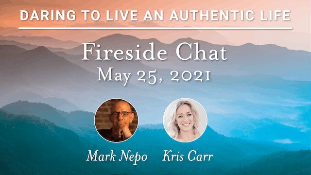 Mark Nepo & Kris Carr Fireside Chat 5-25-21