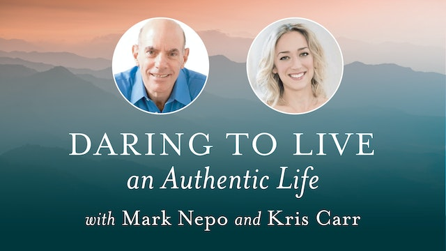 Daring to Live an Authentic Life