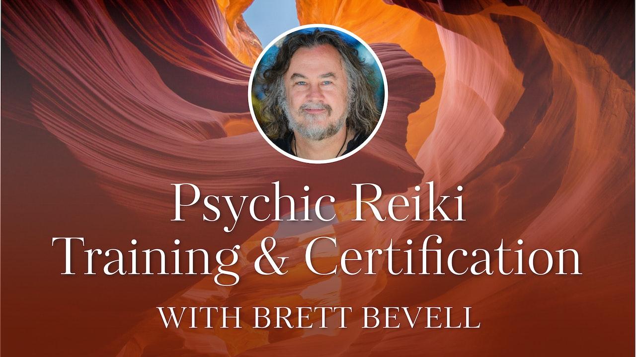 Psychic Reiki Training & Certification with Brett Bevell