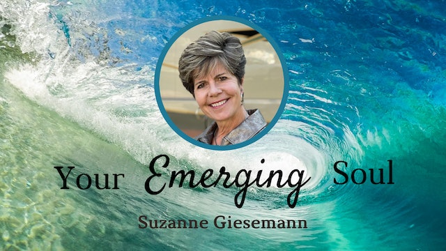 Your Emerging Soul with Suzanne Giesemann