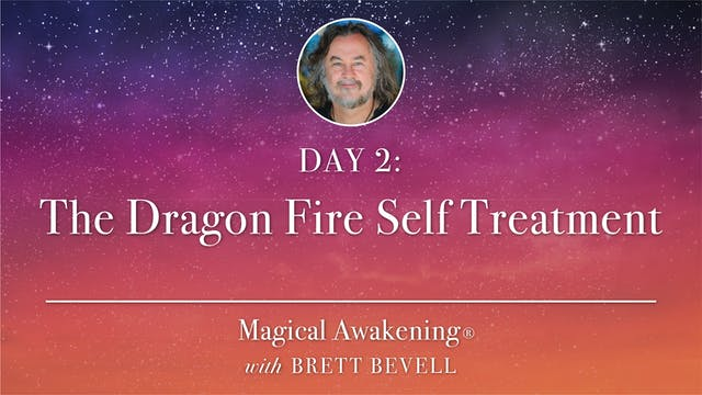 Magical Awakening® Day 2: The Dragon ...