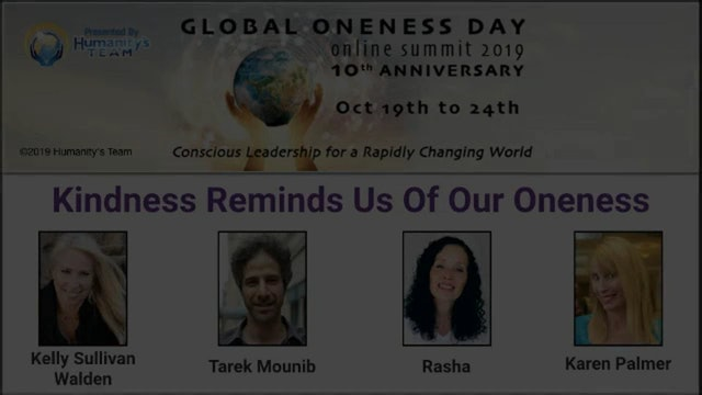 11: Global Oneness Day 2019 - Kindness Reminds Us of Our Kindness