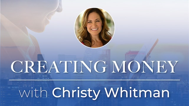 Creating Money with Christy Whitman