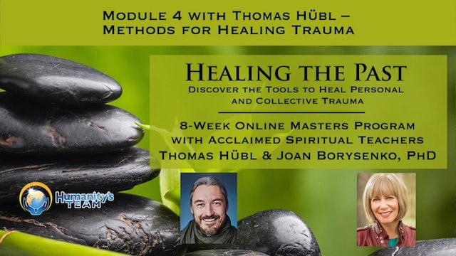 4: Methods for Healing Trauma with Thomas Hübl
