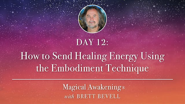 MA Day 12: How to Send Healing Energy...