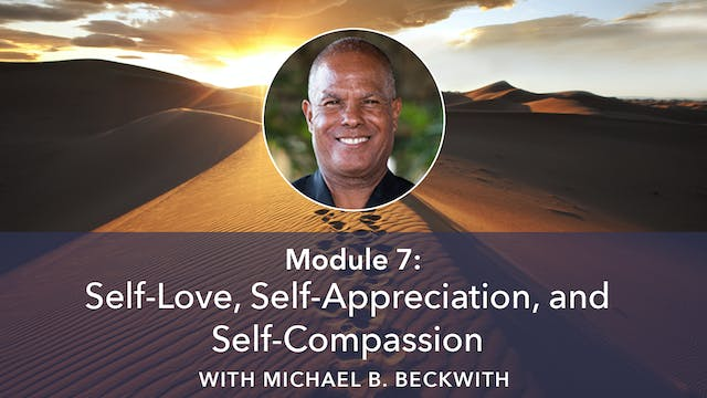 7: Self-Love, Self-Appreciation, and ...
