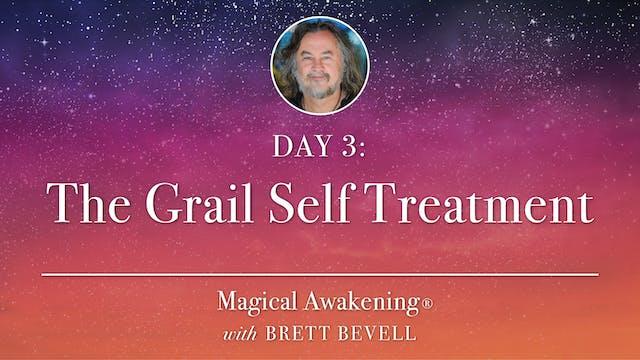 Magical Awakening® Day 3: The Grail S...