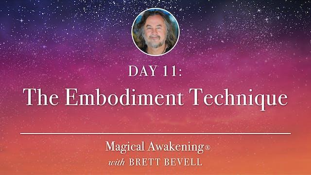 Magical Awakening® Day 11: The Embodi...