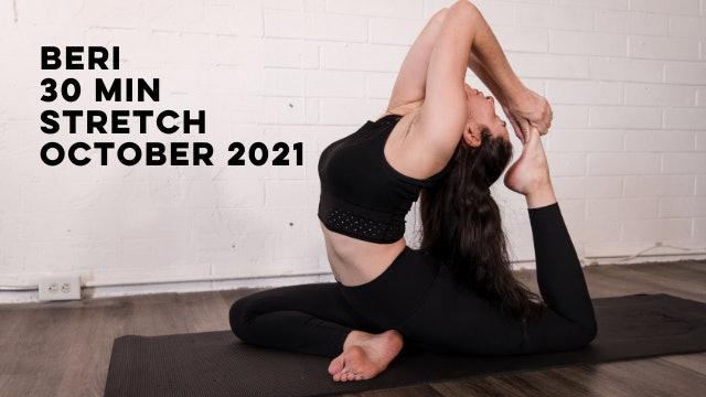 BERI - 30 MIN STRETCH LOWER BODY FOCUS - OCTOBER 2021