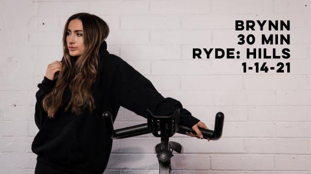 BRYNN - 30 MIN RYDE: HILLS 1-14-21