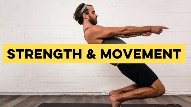 Strength & Movement