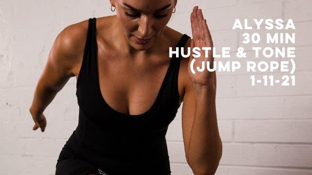 ALYSSA - 30 MIN HUSTLE & TONE (JUMP R...
